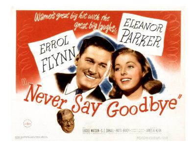 never-say-goodbye-errol-flynn-eleanor-parker-s-z-sakall-1946