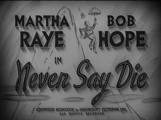 Never say die - title card