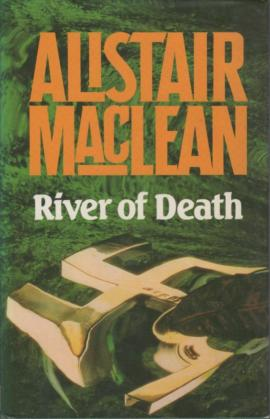 Alistair_Maclean_–_River_of_Death