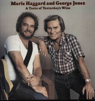 merle_haggard_and_george_jones-a_taste_of_yesterdays_wine
