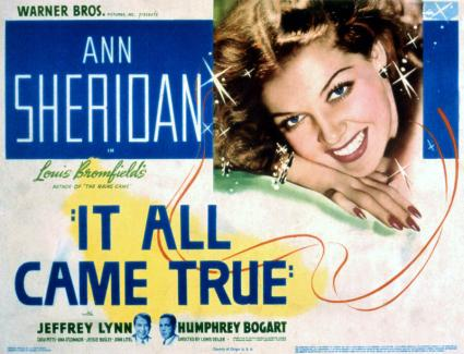 it-all-came-true-ann-sheridan-1940-everett