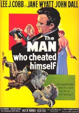 TheManWhoCheatedHimself1950