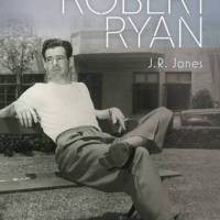 The Lives of Robert Ryan by J.R. Jones